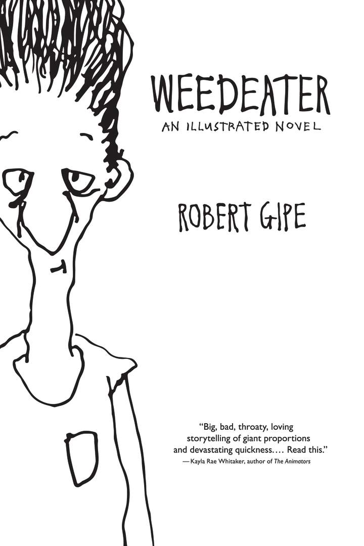 Weedeater: An Illustrated Novel