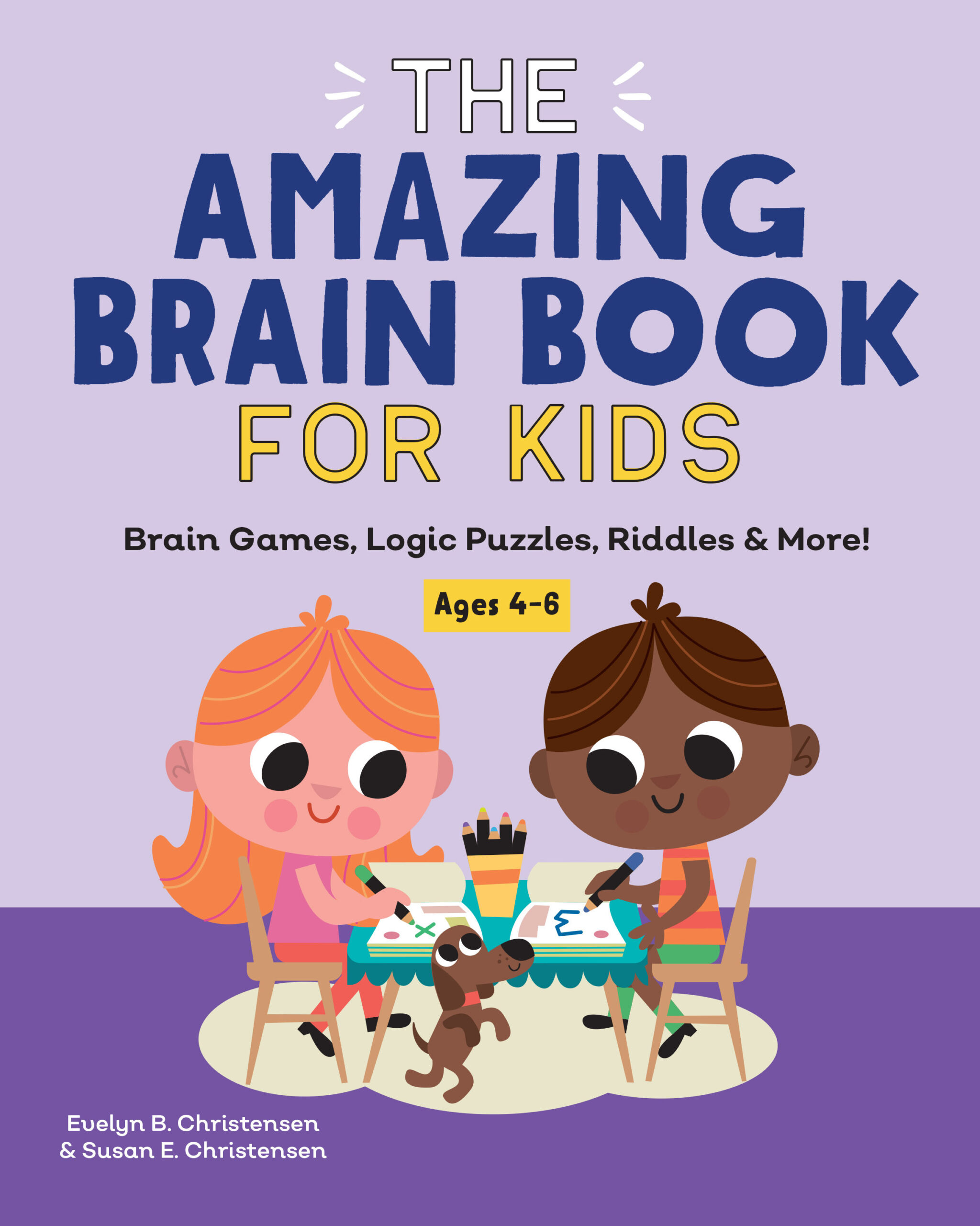 The Amazing Brain Book for Kids